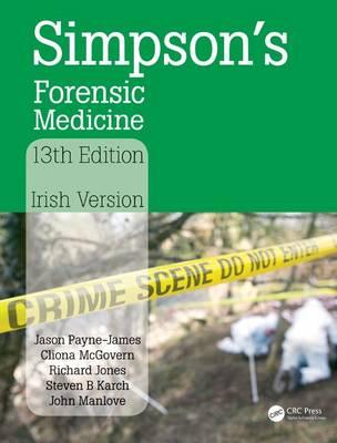Simpson's Forensic Medicine, 13th Edition: Irish Version (Paperback)