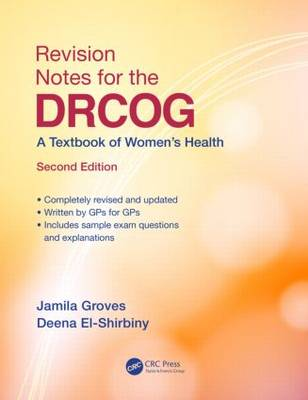 Revision Notes for the DRCOG: A Textbook of Women's Health, Second Edition (Paperback)