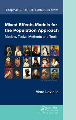 Mixed Effects Models for the Population Approach: Models, Tasks, Methods, and Tools - Chapman & Hall/CRC Biostatistics Series 66 (Hardback)