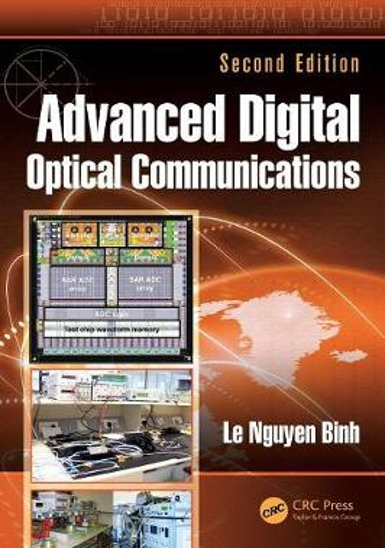 Advanced Digital Optical Communications, Second Edition - Optics and Photonics (Hardback)