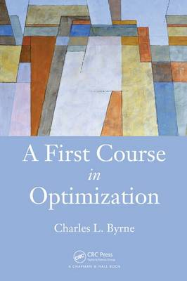 A First Course in Optimization (Hardback)
