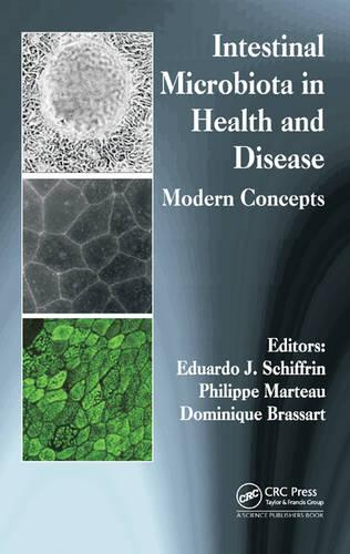 Intestinal Microbiota in Health and Disease: Modern Concepts (Hardback)
