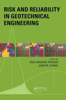 Risk and Reliability in Geotechnical Engineering (Hardback)