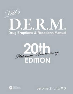 Litt's D.E.R.M. Drug Eruptions and Reactions Manual: Drug Eruptions and Reactions Manual (Paperback)