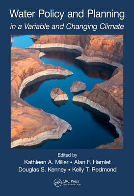 Water Policy and Planning in a Variable and Changing Climate - Drought and Water Crises (Hardback)