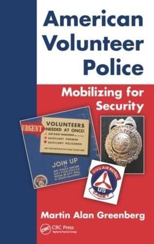 American Volunteer Police: Mobilizing for Security (Hardback)