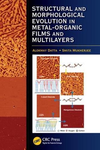 Structural and Morphological Evolution in Metal-Organic Films and Multilayers (Hardback)