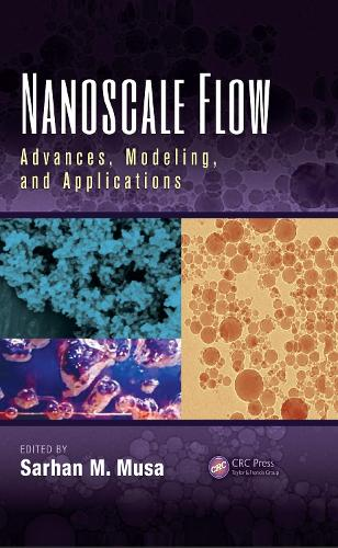 Nanoscale Flow: Advances, Modeling, and Applications (Hardback)