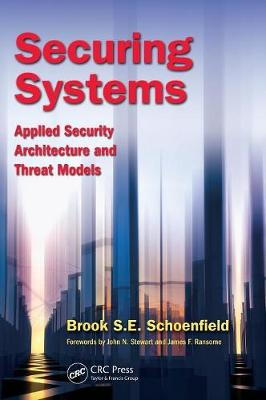 Securing Systems: Applied Security Architecture and Threat Models (Hardback)