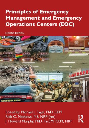 Principles of Emergency Management and Emergency Operations Centers (EOC) (Hardback)