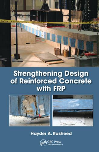 Strengthening Design of Reinforced Concrete with FRP - Composite Materials (Hardback)
