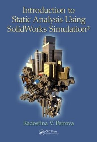 Introduction to Static Analysis Using SolidWorks Simulation (Hardback)