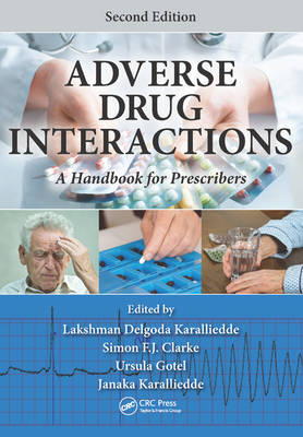 Adverse Drug Interactions: A Handbook for Prescribers, Second Edition (Paperback)