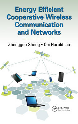 Energy Efficient Cooperative Wireless Communication and Networks (Hardback)