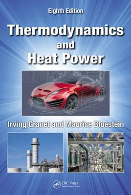 Thermodynamics and Heat Power (Hardback)
