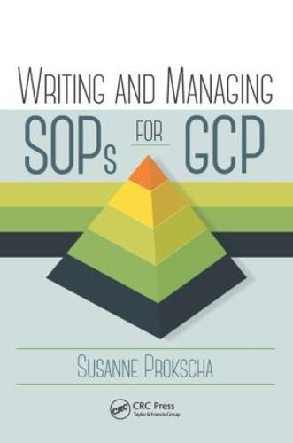Writing and Managing SOPs for GCP (Hardback)
