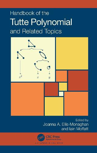 Handbook of the Tutte Polynomial - Chapman & Hall/CRC Monographs and Research Notes in Mathematics (Hardback)