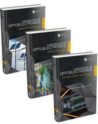 Handbook of Optoelectronics, Second Edition (Three-Volume Set) - Series in Optics and Optoelectronics (Hardback)
