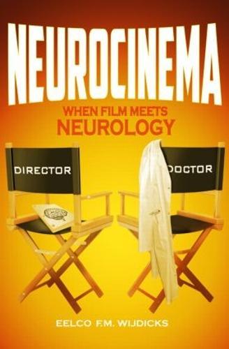 Neurocinema: When Film Meets Neurology (Paperback)