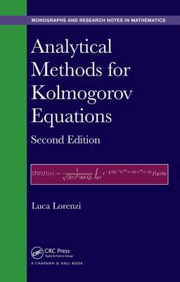 Analytical Methods for Kolmogorov Equations, Second Edition - Chapman & Hall/CRC Monographs and Research Notes in Mathematics (Hardback)