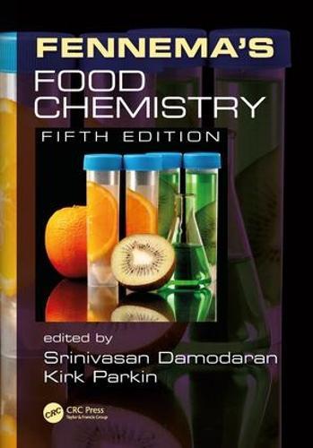 Fennema's Food Chemistry, Fifth Edition (Hardback)