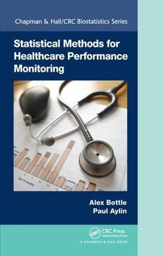 Statistical Methods for Healthcare Performance Monitoring - Chapman & Hall/CRC Biostatistics Series (Hardback)
