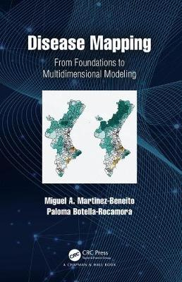 Disease Mapping: From Foundations to Multidimensional Modeling (Hardback)