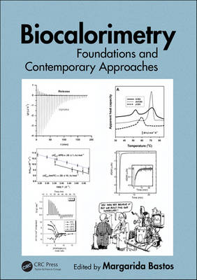 Biocalorimetry: Foundations and Contemporary Approaches (Hardback)
