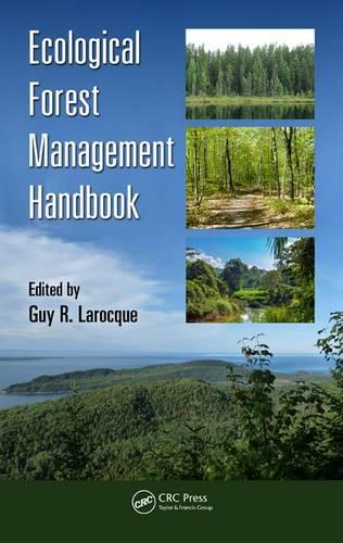 Ecological Forest Management Handbook - Applied Ecology and Environmental Management (Hardback)