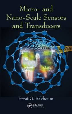 Micro- and Nano-Scale Sensors and Transducers (Hardback)