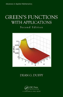 Green's Functions with Applications, Second Edition - Advances in Applied Mathematics (Hardback)