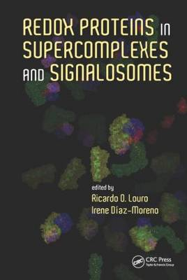 Redox Proteins in Supercomplexes and Signalosomes (Hardback)