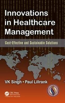 Innovations in Healthcare Management: Cost-Effective and Sustainable Solutions (Hardback)