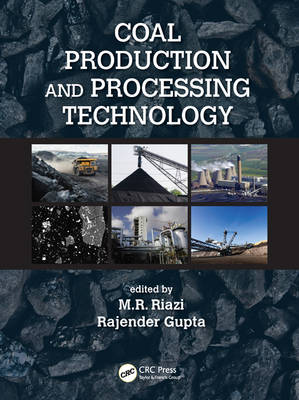 Coal Production and Processing Technology (Hardback)