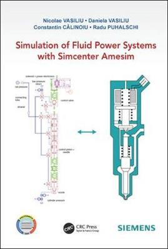 Simulation of Fluid Power Systems with Simcenter Amesim (Hardback)