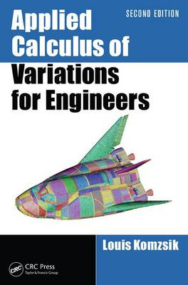 Applied Calculus of Variations for Engineers, Second Edition (Hardback)