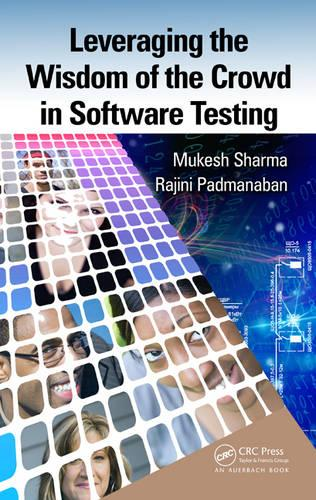 Leveraging the Wisdom of the Crowd in Software Testing (Hardback)