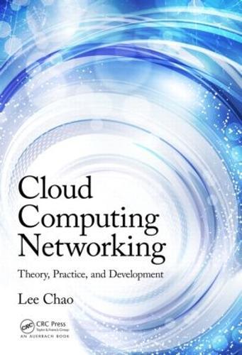 Cloud Computing Networking: Theory, Practice, and Development (Hardback)