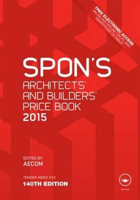 Spon's Architect's and Builders' Price Book 2015 (Hardback)