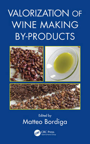 Valorization of Wine Making By-Products (Hardback)
