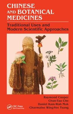 Chinese and Botanical Medicines: Traditional Uses and Modern Scientific Approaches (Hardback)