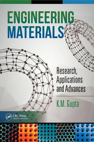 Engineering Materials: Research, Applications and Advances (Hardback)