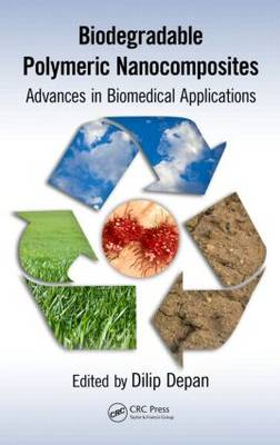 Biodegradable Polymeric Nanocomposites: Advances in Biomedical Applications (Hardback)