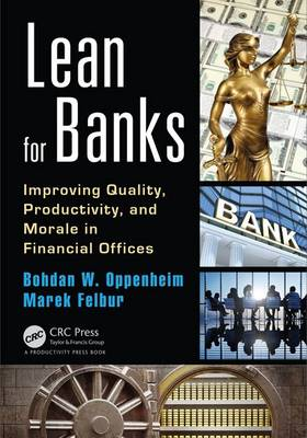 Lean for Banks: Improving Quality, Productivity, and Morale in Financial Offices (Paperback)