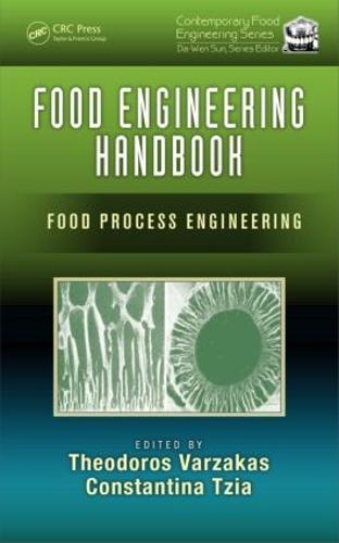 Food Engineering Handbook: Food Process Engineering - Contemporary Food Engineering (Hardback)