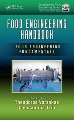 Food Engineering Handbook: Food Engineering Fundamentals - Contemporary Food Engineering (Hardback)