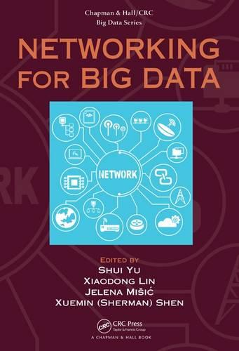 Networking for Big Data - Chapman & Hall/CRC Big Data Series (Hardback)