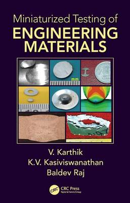 Miniaturized Testing of Engineering Materials - Advanced Materials Science and Technology (Hardback)