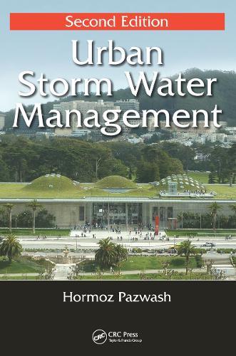 Urban Storm Water Management, Second Edition (Hardback)