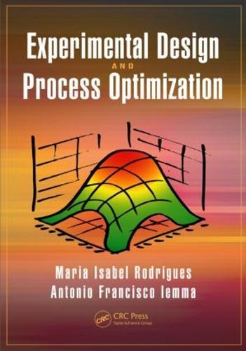 Experimental Design and Process Optimization (Hardback)